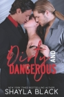 Dirty and Dangerous Cover Image