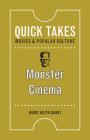 Monster Cinema (Quick Takes: Movies and Popular Culture) Cover Image