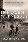 Innocent Witnesses: Childhood Memories of World War II Cover Image