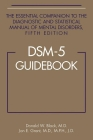 DSM-5 Guidebook: The Essential Companion to the Diagnostic and Statistical Manual of Mental Disorders Cover Image