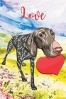 Love: Lined Paper Book with colored illustrations on each page - dog with heart-Blush Notes Paper for writing in with colore Cover Image