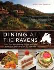 Dining at the Ravens: Over 150 Nourishing Vegan Recipes from the Stanford Inn by the Sea Cover Image