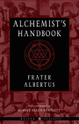 The Alchemist's Handbook: A Practical Manual  (Weiser Classics Series) Cover Image