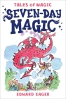 Seven-Day Magic (Tales of Magic #7) Cover Image