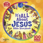 It's All About Jesus Bible Storybook (padded): 100 Bible Stories (One Big Story) Cover Image