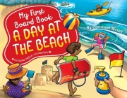 My First Board Book: A Day at the Beach Cover Image