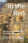 In the Red: Adventures in Kentucky's Red River Gorge Cover Image