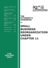The Attorney's Handbook on Small Business Reorganization Under Chapter 11 Cover Image
