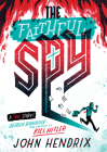 The Faithful Spy: Dietrich Bonhoeffer and the Plot to Kill Hitler Cover Image