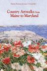 Country Artwalks from Maine to Maryland Cover Image