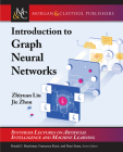 Introduction to Graph Neural Networks (Synthesis Lectures on Artificial Intelligence and Machine Le) Cover Image