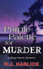 Purple Palette for Murder: A Meg Harris Mystery Cover Image
