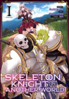 Skeleton Knight in Another World (Manga) Vol. 1 Cover Image
