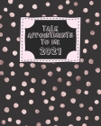 Talk Appointments To Me 2021: Pink Polka Dot Women's Daily Client Appointment Book - A Scheduler With Password Page & 2021 Calendar Cover Image