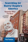 Searching for Harry Chapin's America: Remember When the Music Cover Image
