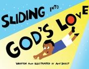 Sliding Into God's Love Cover Image