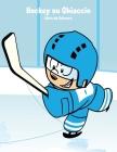 Hockey su Ghiaccio Libro da Colorare 1 Cover Image