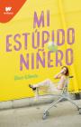 Mi estúpido final / The Stupid End of Me Cover Image