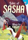 Tales of Sasha 6: Wings for Wyatt Cover Image