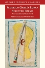 Federico Garcia Lorca: Selected Poems: With Parallel Spanish Text Cover Image