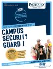 Campus Security Guard I, Volume 565 (Career Examination) Cover Image