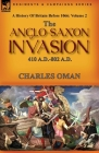 A History of Britain Before 1066: Volume 2--The Anglo-Saxon Invasion: 410 A.D.-802 A.D. Cover Image