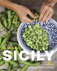Sicily: The Cookbook: Recipes Rooted in Traditions Cover Image