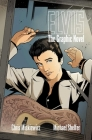 Elvis: The Graphic Novel Cover Image