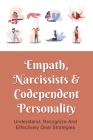 Empath, Narcissists & Codependent Personality: Understand, Recognize And Effectively Deal Strategies: Guilt And Manipulation Cover Image
