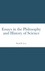 Essays in the Philosophy and History of Science Cover Image