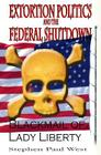 Extortion Politics and the Federal Shutdown: Blackmail of Lady Liberty Cover Image