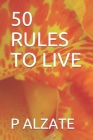 50 Rules to Live Cover Image