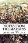 Notes From The Margins: Essays on Modern Culture Cover Image