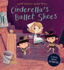 Cinderella's Ballet Shoes: A Story about Kindness (Fairytale Friends) Cover Image