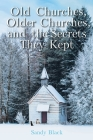 Old Churches, Older Churches, and the Secrets They Kept Cover Image