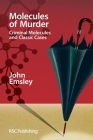 Molecules of Murder: Criminal Molecules and Classic Cases Cover Image