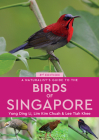 A Naturalist's Guide to the Birds of Singapore Cover Image
