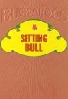 Sitting Bull (Buckaroos) Cover Image