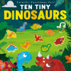 Ten Tiny Dinosaurs Cover Image