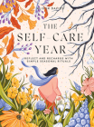 The Self-Care Year: Reflect and Recharge with Simple Seasonal Rituals Cover Image