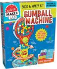 Gumball Machine [With Book and Working Gumball Machine That You Make Yourself] Cover Image