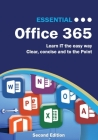 Essential Office 365 Second Edition: The Illustrated Guide to using Microsoft Office Cover Image