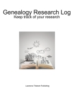 Genealogy Research Log: Keep track of your research Cover Image