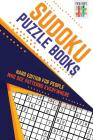 Sudoku Puzzle Books Hard Edition for People Who See Patterns Everywhere Cover Image