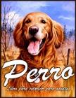Perro Libro Para Colorear: Hermoso Libro De Colorear Para Adultos Relajación Con Diseños De Perros Que Alivian El Estrés (Libro De Colorear De An Cover Image