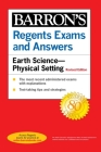Regents Exams and Answers: Earth Science--Physical Setting Revised Edition (Barron's Regents NY) Cover Image