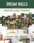 Dream Walls Collage Kit: Woodland Forest: 50 Pieces of Art Inspired by Nature Cover Image