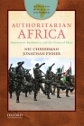 Authoritarian Africa: Repression, Resistance, and the Power of Ideas Cover Image