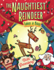 Naughtiest Reindeer Takes a Bow (The Naughtiest Reindeer #4) Cover Image
