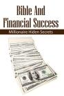 Bible And Financial Success: Millionaire Hiden Secrets: Bible Verses About Success And Prosperity Cover Image